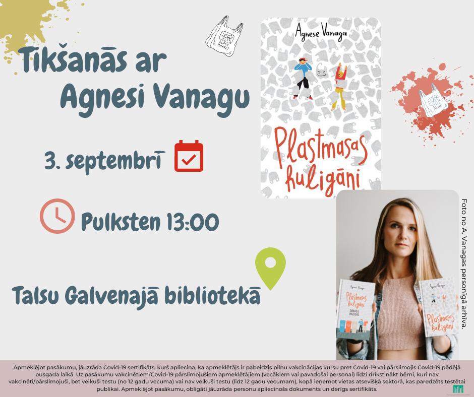 """Tikšanās ar Agnesi Vanagu un grāmatu """"Plastmasas huligāni"""""""