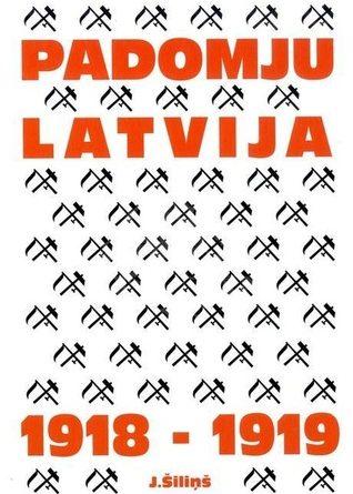 Padomju Latvija 1918 – 1919