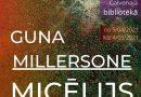 """Apskatāma Gunas Millersones izstāde """"Micēlijs"""""""